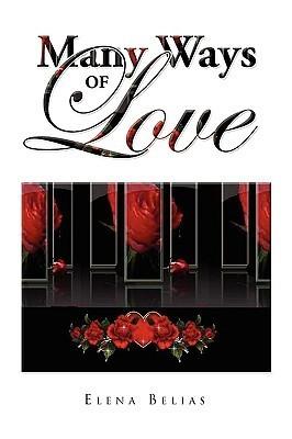 Many Ways of Love  by  Elena Belias