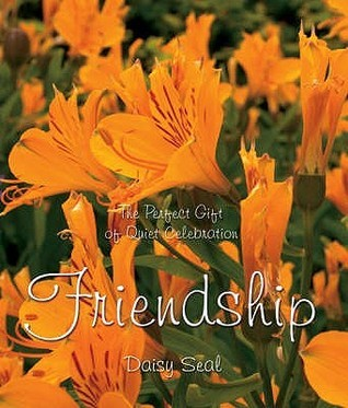 Friendship (Daisy Seals Series)  by  Daisy Seal