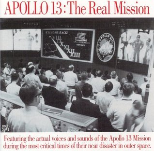 Apollo 13: The Real Mission (Great Speeches)  by  Soundworks
