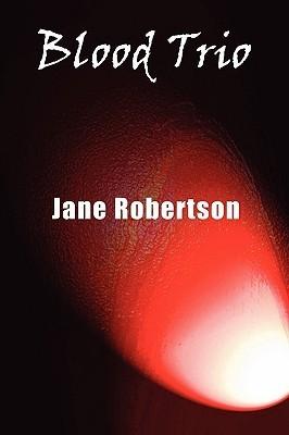 Blood Trio Jane Robertson
