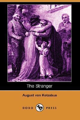 The Stranger  by  August von Kotzebue