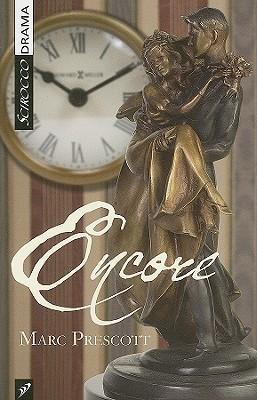 Encore  by  Marc Prescott