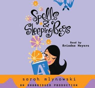 Spells & Sleeping Bags (Magic in Manhattan, #3) Sarah Mlynowski