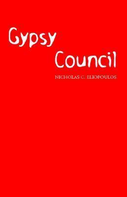 Gypsy Council Nicholas C. Eliopoulos
