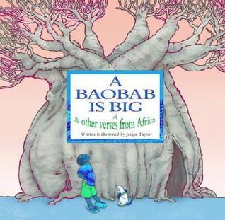 A Baobab Is Big Jacqui Taylor