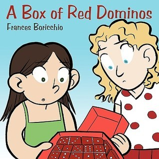 A Box of Red Dominos  by  Frances Boricchio