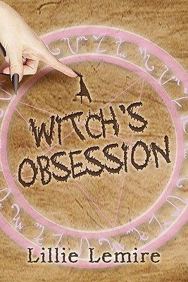 A Witchs Obsession Lillie Lemire