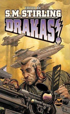 Drakas!  by  S.M. Stirling