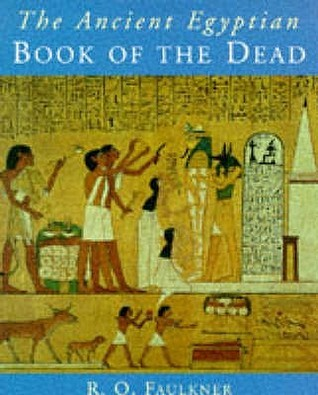 The Ancient Egyptian Book Of The Dead E.A. Wallis Budge