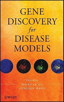 Gene Discovery for Disease Models W. Gu