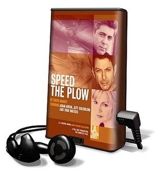 Speed the Plow [With Earbuds] David Mamet