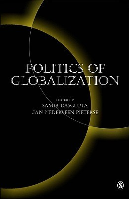 Politics of Globalization Samir Dasgupta
