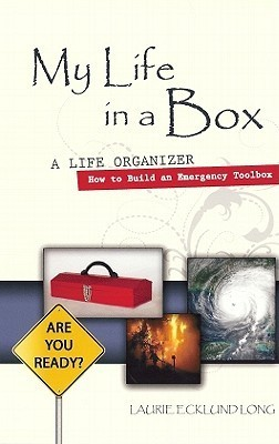 My Life in a Box: A Life Organizer  by  Laurie Ecklund Long