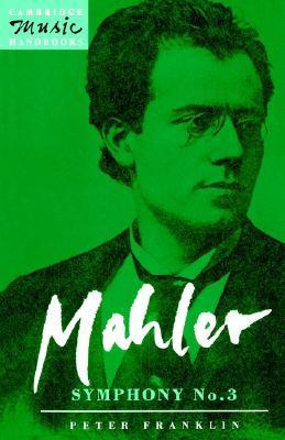 Mahler: Symphony No. 3 Peter Franklin