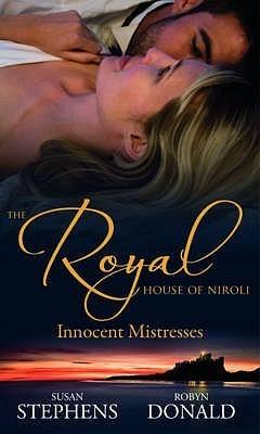 The Royal House Of Niroli: Innocent Mistresses: Expecting His Royal Baby/The Princes Forbidden Virgin Susan Stephens