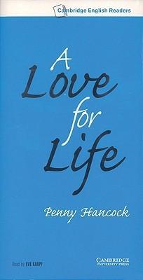 A Love for Life Level 6 Audio Cassette Set (3 Cassettes) Penny Hancock
