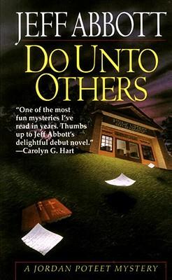 Do Unto Others  by  Jeff Abbott