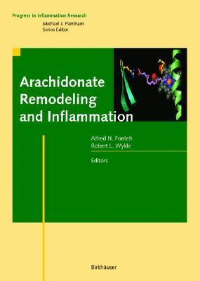 Arachidonate Remodeling and Inflammation Alfred N. Fonteh