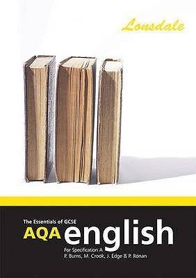 Gcse Aqa English Paul C. Burns