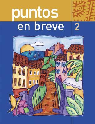 Puntos En Breve (Student Edition) + Bind-In Olc Passcode Card [With Access Code]  by  Marty Knorre