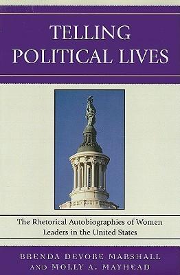 Navigating Boundaries: The Rhetoric of Women Governors (Praeger Series in Political Communication)  by  Brenda DeVore Marshall