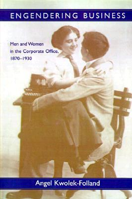 Incorporating Women: A History of Women and Business in the United States (Evolution of Modern Business Series)  by  Angel Kwolek-Folland