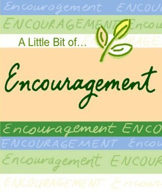 A Little Bit Of... Encouragement  by  Blue Mountain Arts