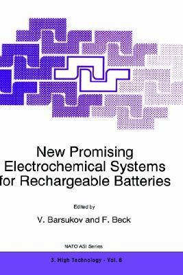 New Promising Electrochemical Systems for Rechargeable Batteries Igor V. Barsukov