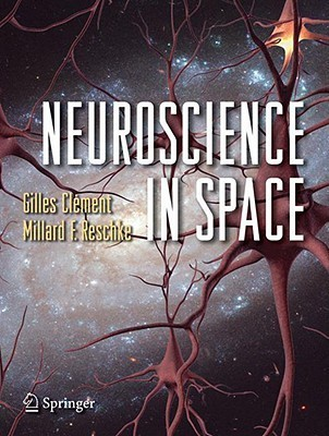 Neuroscience in Space Gilles Clément