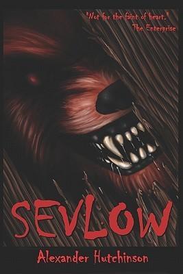 Sevlow: Hawks Foundation Novel: Mission One Alexander Hutchinson