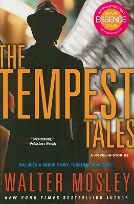 The Tempest Tales: A Novel-in-Stories  by  Walter Mosley