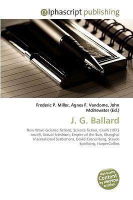 J. G. Ballard Frederic P.  Miller