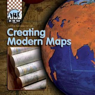 Creating Modern Maps  by  Cynthia Kennedy Henzel