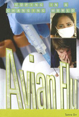 Avian Flu  by  Tamra B. Orr