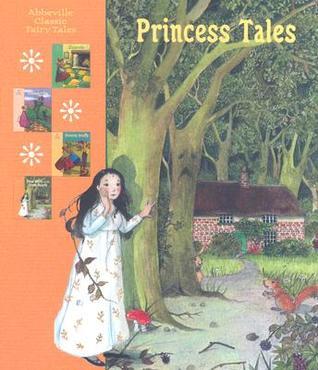 Princess Tales  by  Jacob Grimm