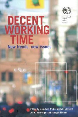 Decent Working Time: New Trends, New Issues Jean-Yves Boulin