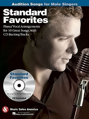 Standard Favorites - Audition Songs for Male Singers  by  Hal Leonard Publishing Company