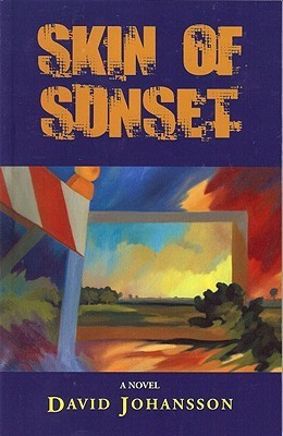 Skin of Sunset  by  David Johansson