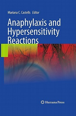 Anaphylaxis and Hypersensitivity Reactions  by  Mariana C. Castells