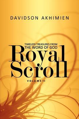 Royal Scroll Volume II  by  Davidson Akhimien