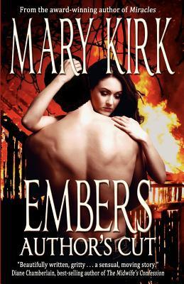 Embers: Authors Cut  by  Mary Kirk