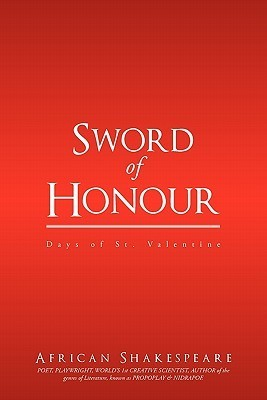 Sword of Honour: Days of St. Valentine.  by  Peter Matthews