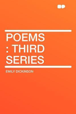 Poems: Third Series  by  Emily Dickinson