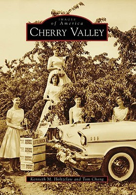 Cherry Valley  by  Kenneth M. Holtzclaw