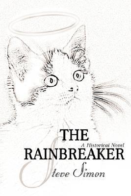 The Rainbreaker Steve Simon