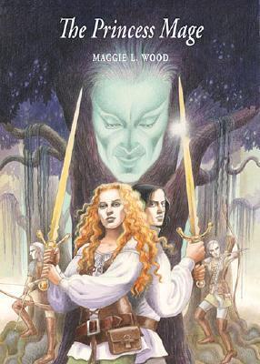 The Princess Mage (Mistolear, #2)  by  Maggie L. Wood