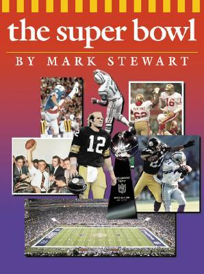 The Super Bowl  by  Mark Stewart