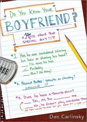 Do You Know Your Boyfriend? Dan Carlinsky