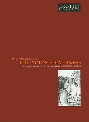 Lynn Paula Russells the Young Governess  by  Phoebe Gardner