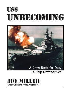 USS Unbecoming  by  Joe Miller